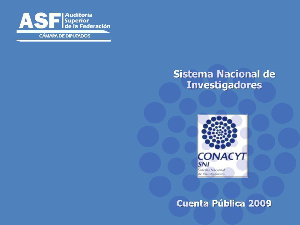 Sistema Nacional de Investigadores Cuenta Pública 2009