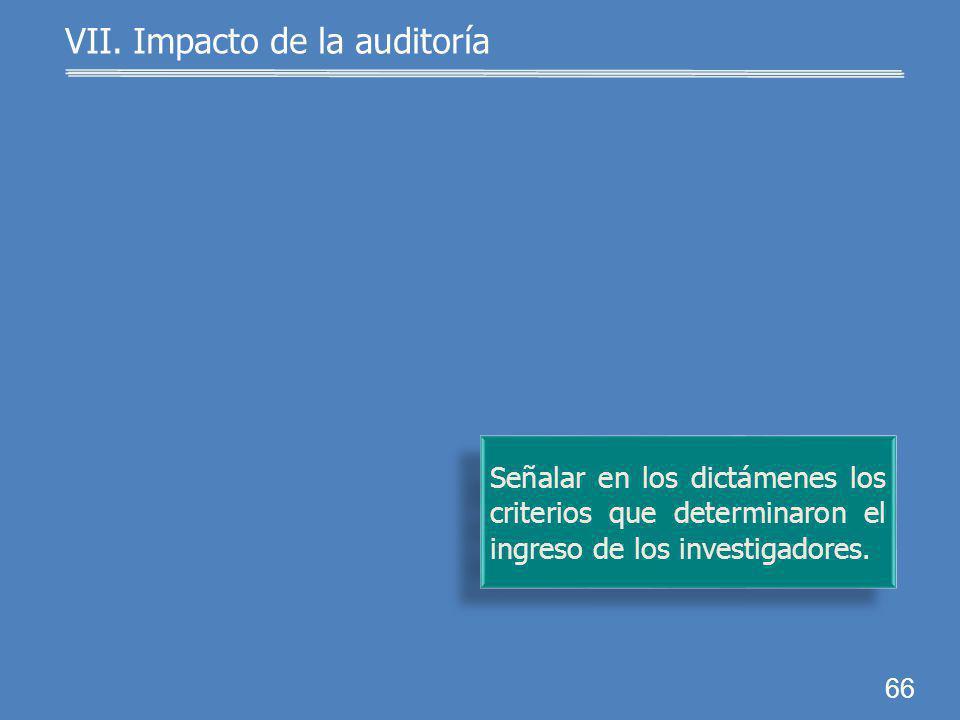 65 VII. Impacto de la auditoría