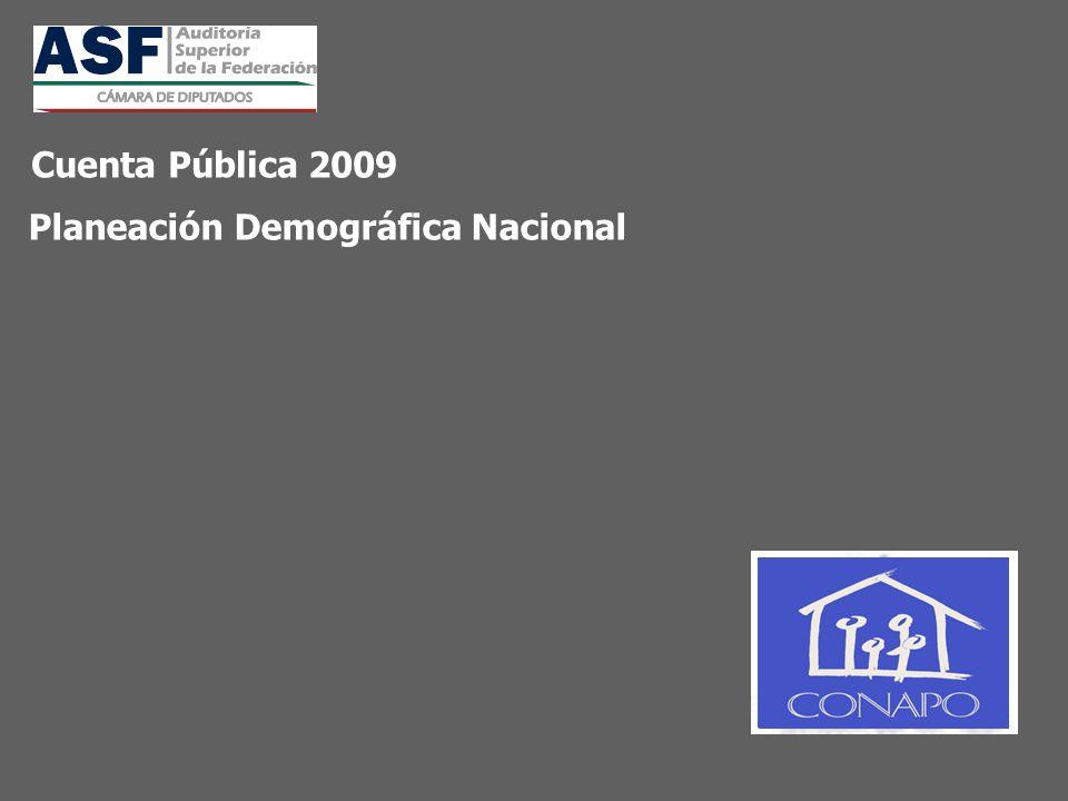 Planeación Demográfica Nacional Cuenta Pública 2009