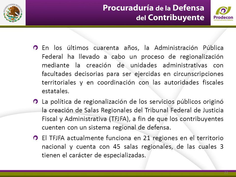 En los últimos cuarenta años, la Administración Pública Federal ha llevado a cabo un proceso de regionalización mediante la creación de unidades admin
