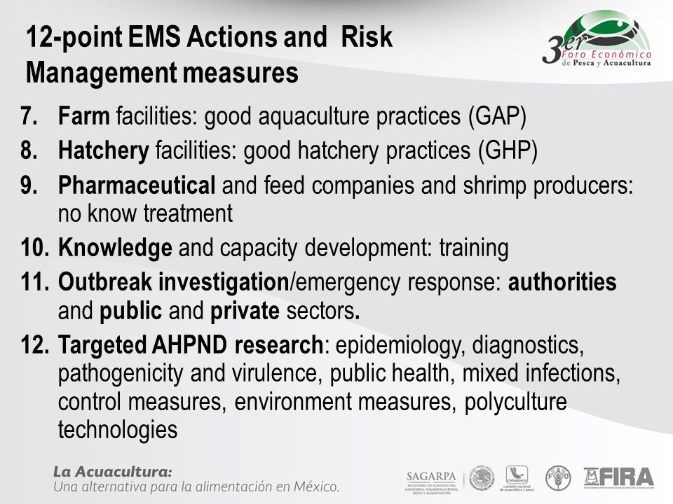 12-point EMS Actions and Risk Management measures 7. Farm facilities: good aquaculture practices (GAP) 8. Hatchery facilities: good hatchery practices