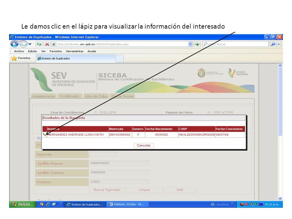 Le damos clic en el lápiz para visualizar la información del interesado