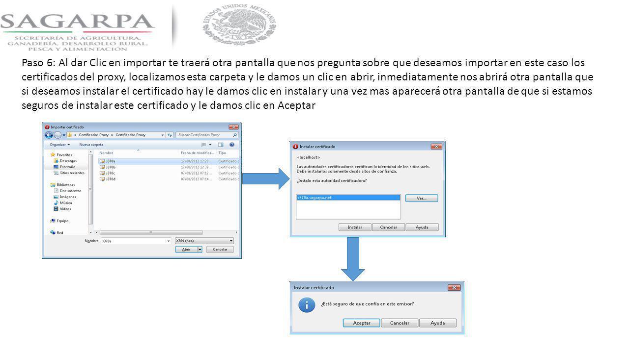 Paso 6: Al dar Clic en importar te traerá otra pantalla que nos pregunta sobre que deseamos importar en este caso los certificados del proxy, localiza