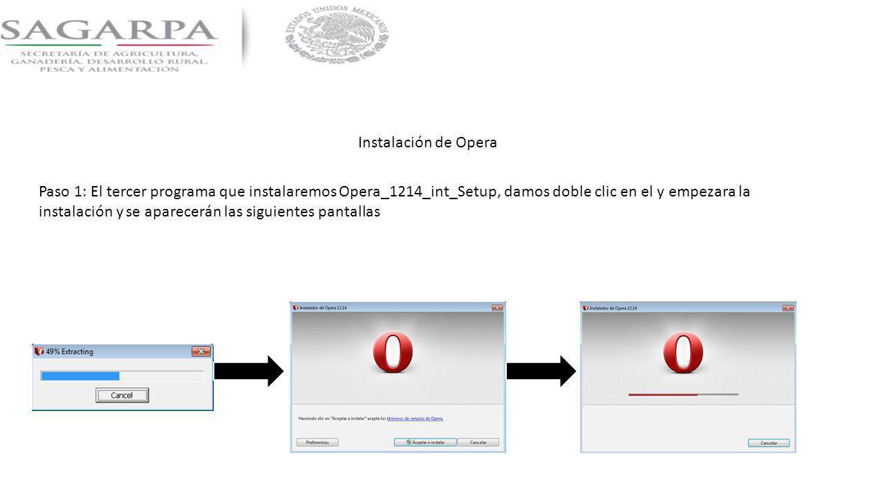 Instalación de Opera Paso 1: El tercer programa que instalaremos Opera_1214_int_Setup, damos doble clic en el y empezara la instalación y se aparecerá
