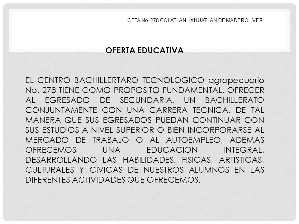 CBTA No.278 COLATLAN, IXHUATLAN DE MADERO, VER.