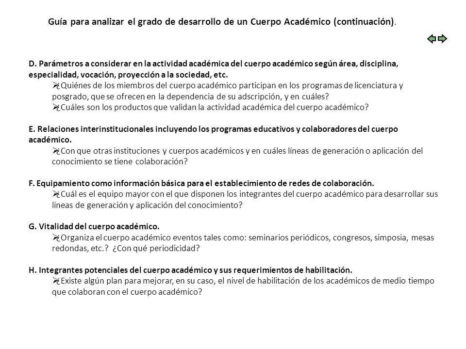 Guía para analizar el grado de desarrollo de un Cuerpo Académico (continuación).