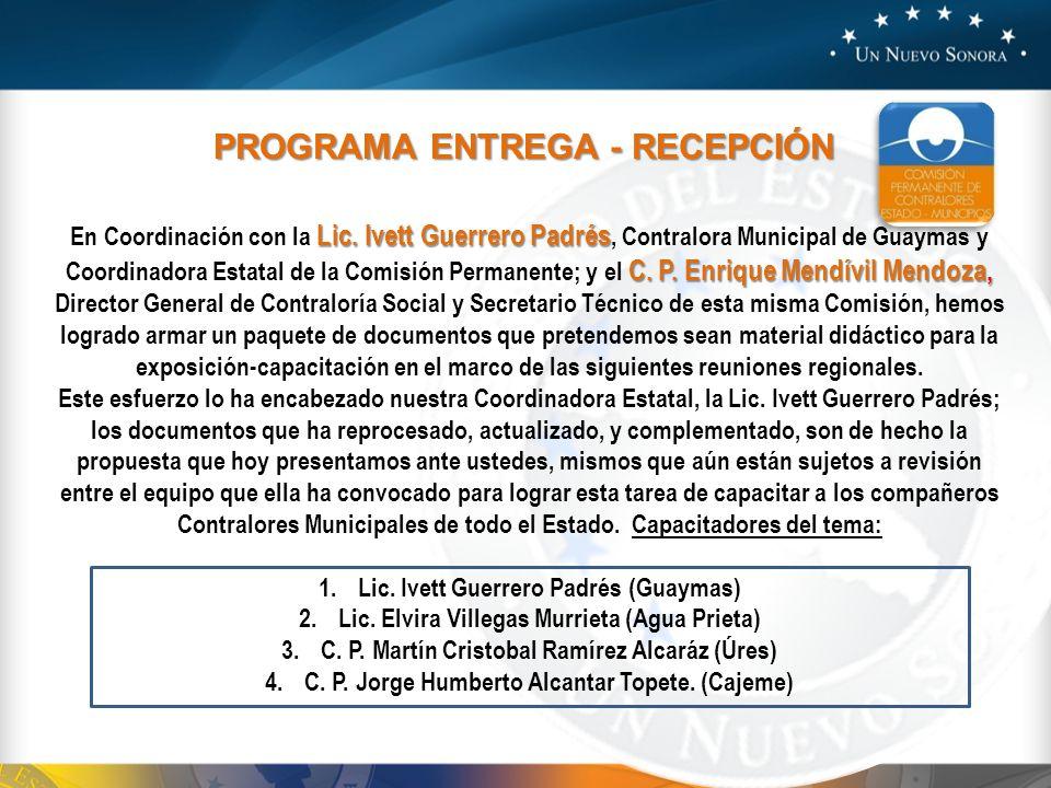 Lic. Ivett Guerrero Padrés C. P. Enrique Mendívil Mendoza, En Coordinación con la Lic. Ivett Guerrero Padrés, Contralora Municipal de Guaymas y Coordi