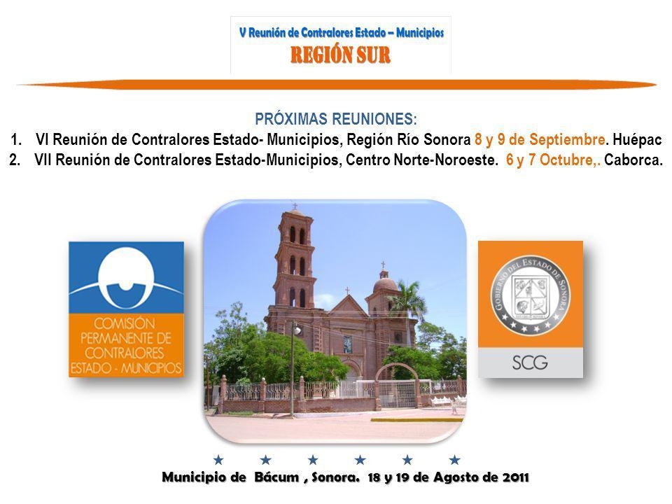 Municipio de Bácum, Sonora.18 y 19 de Agosto de 2011 Municipio de Bácum, Sonora.