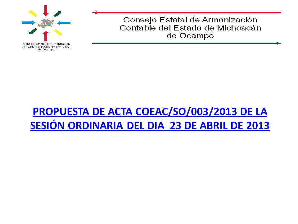 PROPUESTA DE ACTA COEAC/SO/003/2013 DE LA SESIÓN ORDINARIA DEL DIA 23 DE ABRIL DE 2013