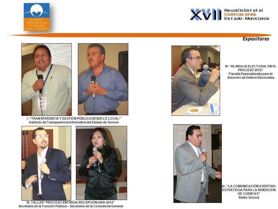 III. TALLER PROCESO ENTREGA-RECEPCIÓN 2009-2012 Secretaría de la Función Pública – Secretaría de la Contraloría General IV. LA COMUNICACIÓN ASERTIVA: