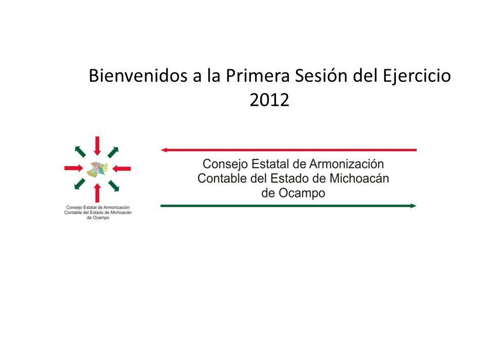 Bienvenidos a la Primera Sesión del Ejercicio 2012