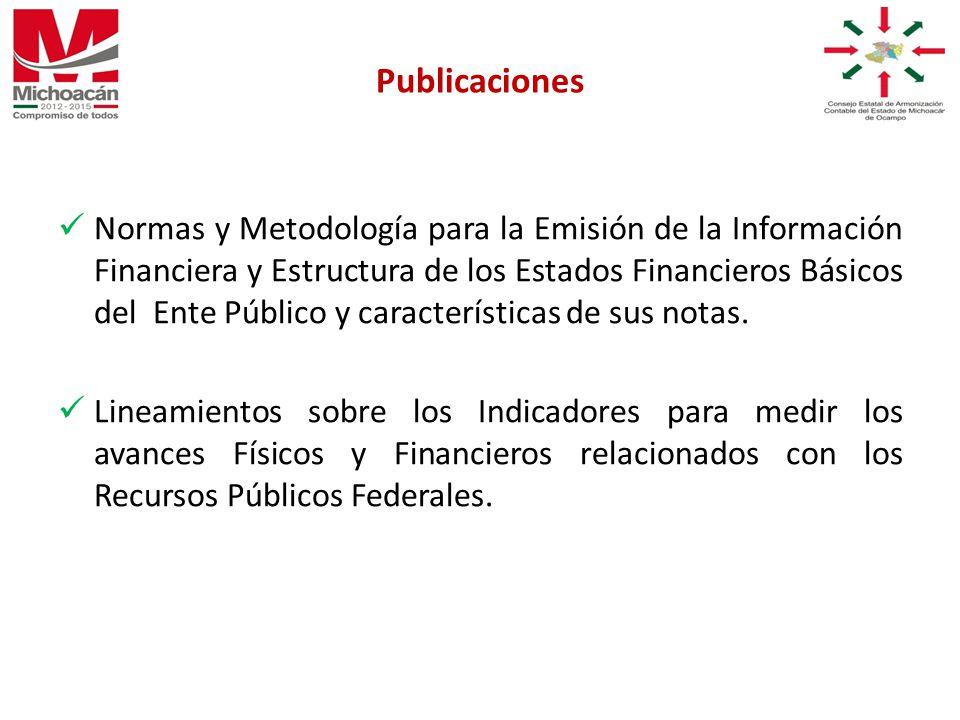 Normas y Metodología para la Emisión de la Información Financiera y Estructura de los Estados Financieros Básicos del Ente Público y características de sus notas.