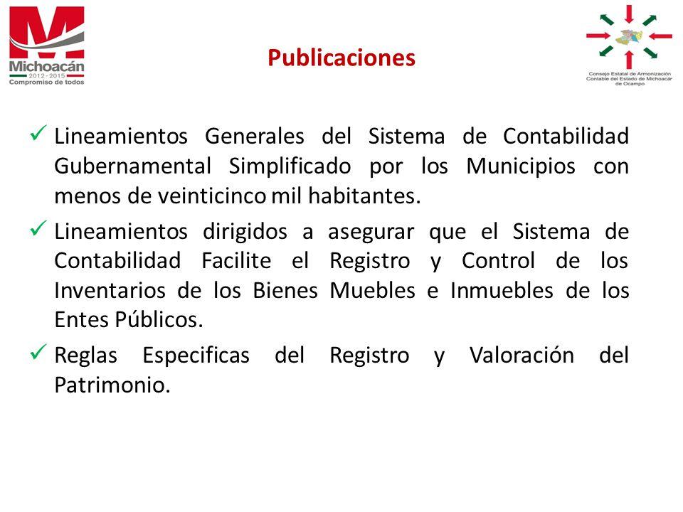 Lineamientos Generales del Sistema de Contabilidad Gubernamental Simplificado por los Municipios con menos de veinticinco mil habitantes.