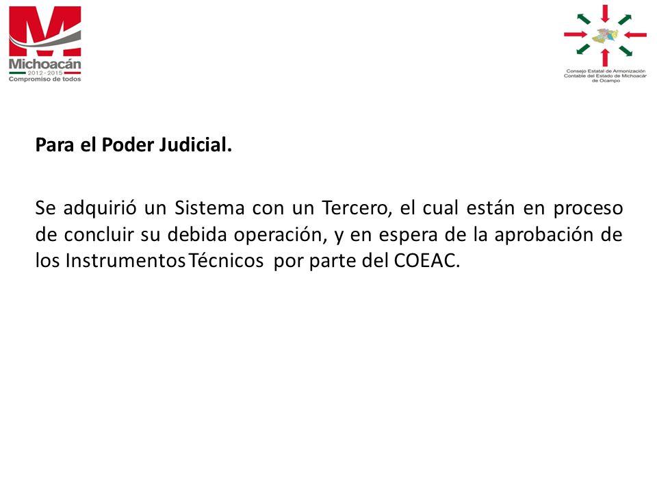 Para el Poder Judicial.