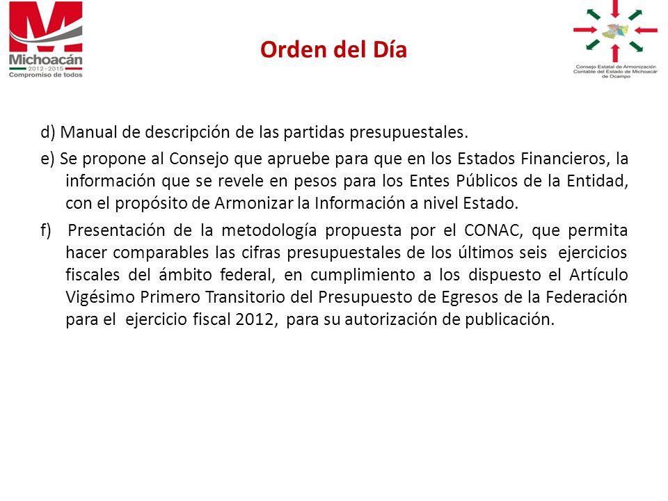d) Manual de descripción de las partidas presupuestales.