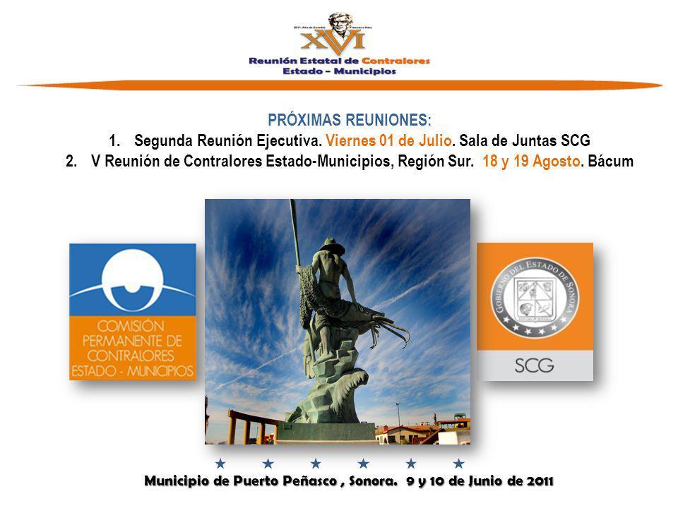 Municipio de Puerto Peñasco, Sonora. 9 y 10 de Junio de 2011 Municipio de Puerto Peñasco, Sonora.