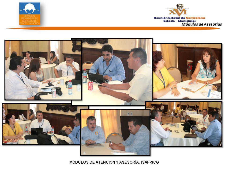 Módulos de Asesorías MÓDULOS DE ATENCIÓN Y ASESORÍA. ISAF-SCG