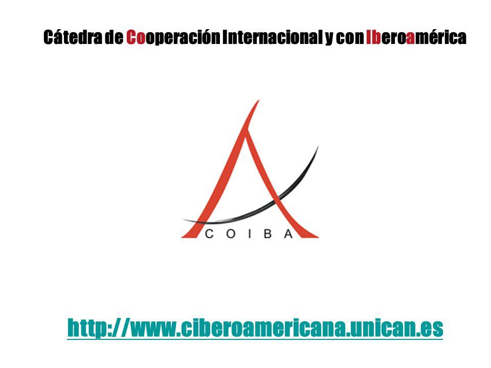 Cátedra de Cooperación Internacional y con Iberoamérica http://www.ciberoamericana.unican.es
