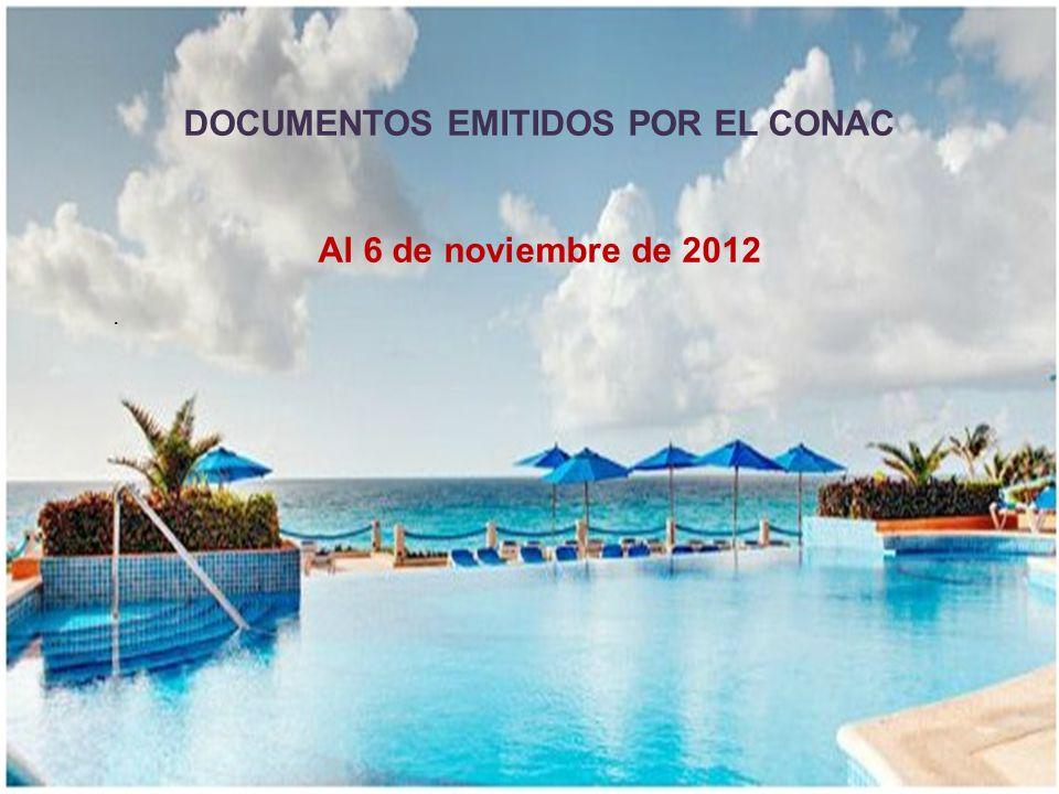 . DOCUMENTOS EMITIDOS POR EL CONAC Al 6 de noviembre de 2012