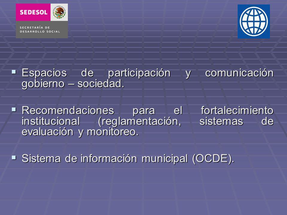Espacios de participación y comunicación gobierno – sociedad.