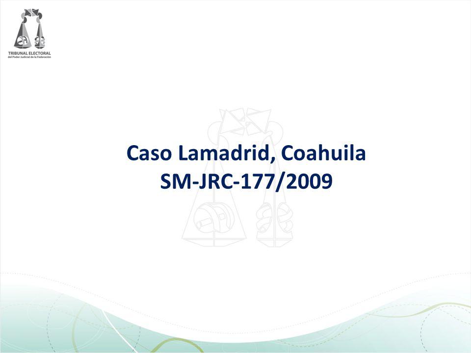 Caso Lamadrid, Coahuila SM-JRC-177/2009