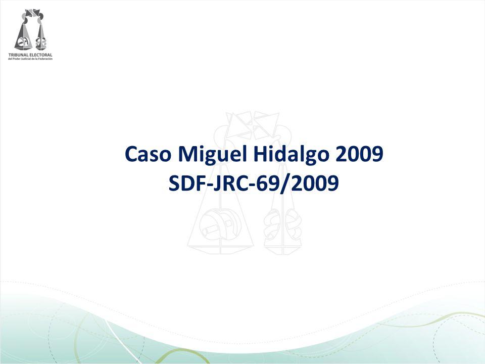 Caso Miguel Hidalgo 2009 SDF-JRC-69/2009
