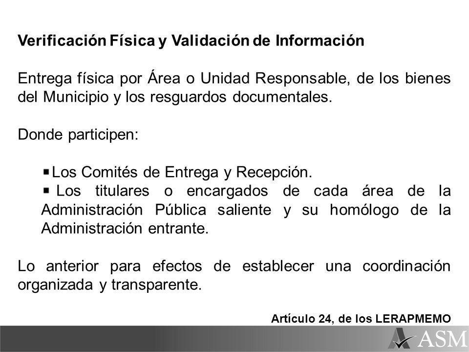 Verificación Física y Validación de Información Entrega física por Área o Unidad Responsable, de los bienes del Municipio y los resguardos documentales.