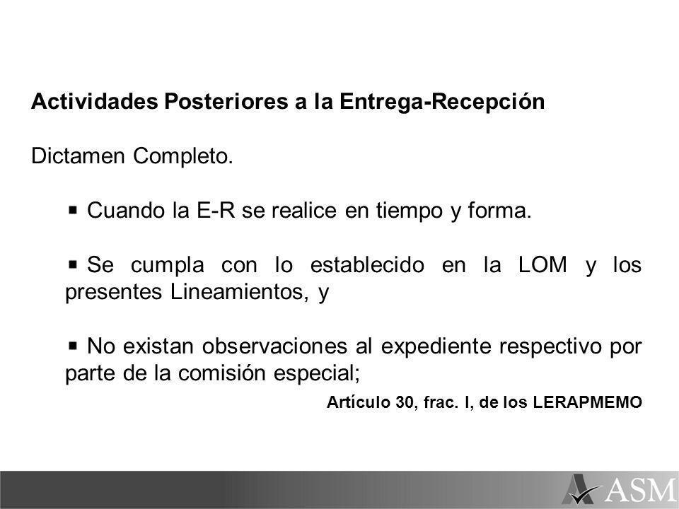 Actividades Posteriores a la Entrega-Recepción Dictamen Completo.