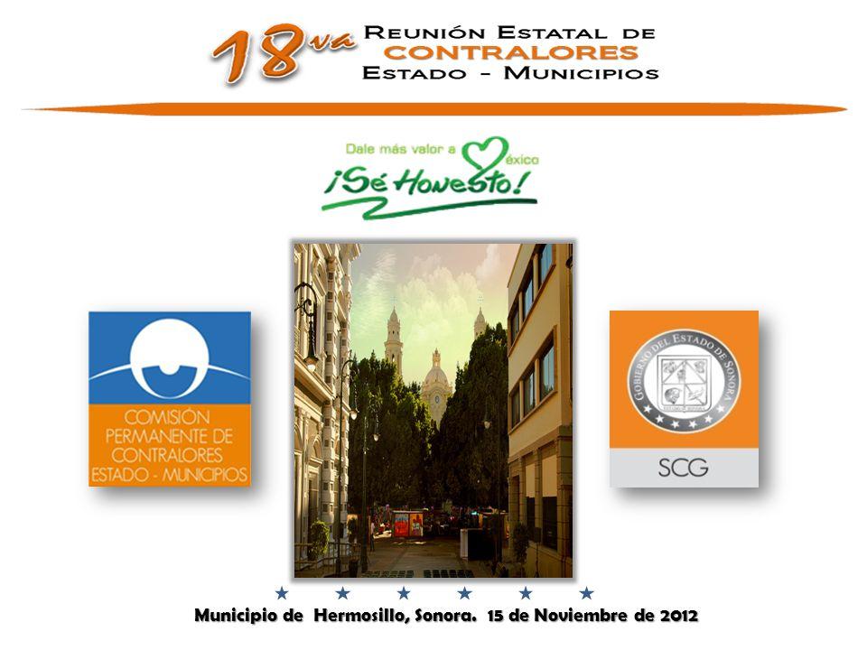 Municipio de Hermosillo, Sonora. 15 de Noviembre de 2012 Municipio de Hermosillo, Sonora.