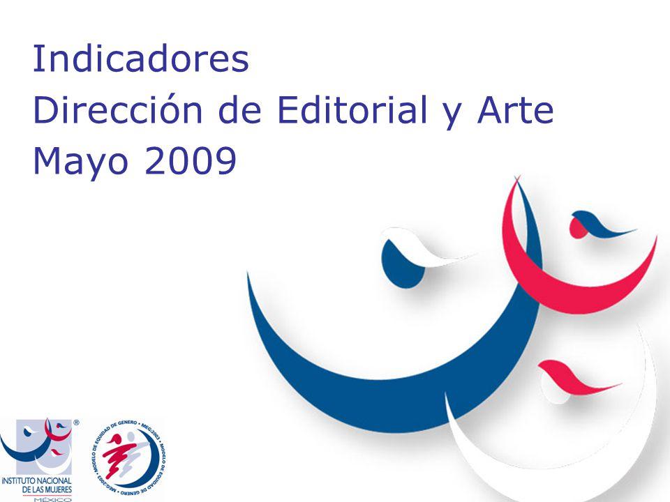Indicadores Dirección de Editorial y Arte Mayo 2009