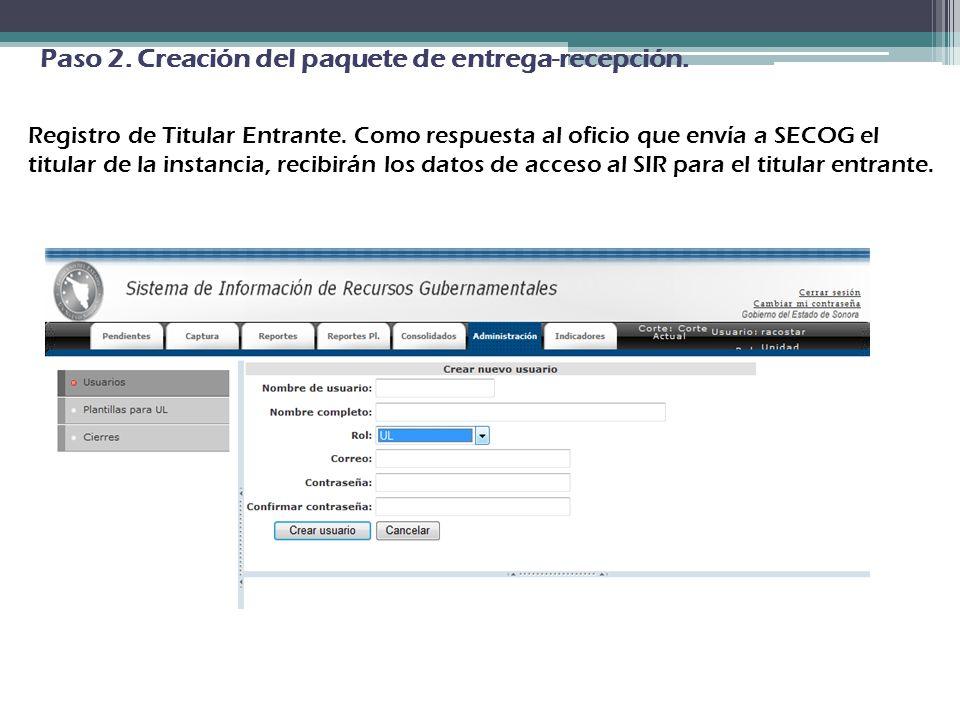 Paso 2. Creación del paquete de entrega-recepción. Registro de Titular Entrante. Como respuesta al oficio que envía a SECOG el titular de la instancia