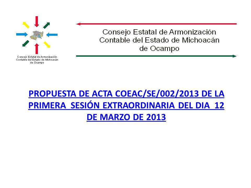 PROPUESTA DE ACTA COEAC/SE/002/2013 DE LA PRIMERA SESIÓN EXTRAORDINARIA DEL DIA 12 DE MARZO DE 2013