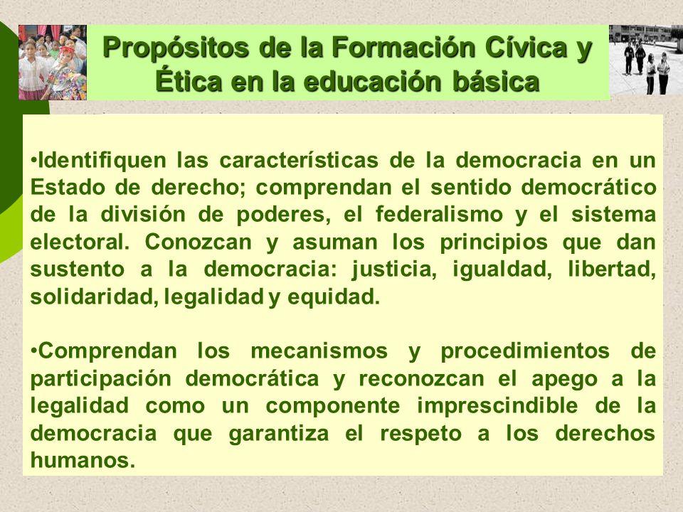 Identifiquen las características de la democracia en un Estado de derecho; comprendan el sentido democrático de la división de poderes, el federalismo