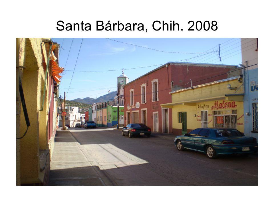 Santa Bárbara, Chih. 2008