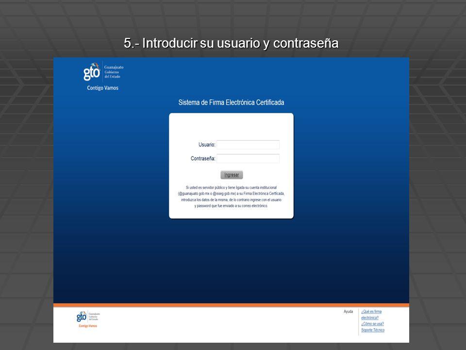 5.- Introducir su usuario y contraseña