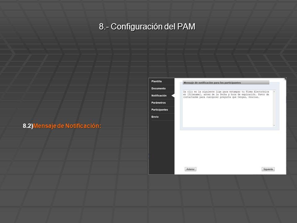 8.2)Mensaje de Notificación: 8.- Configuración del PAM