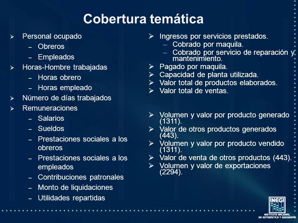 Cobertura temática Ingresos por servicios prestados.