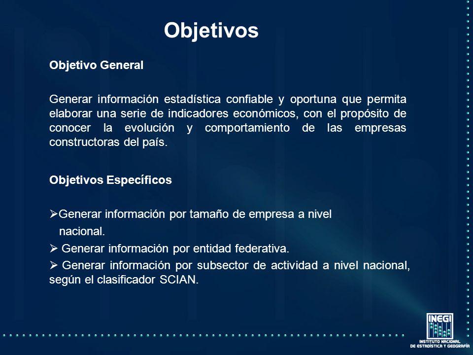 Objetivos Objetivo General Generar información estadística confiable y oportuna que permita elaborar una serie de indicadores económicos, con el propósito de conocer la evolución y comportamiento de las empresas constructoras del país.