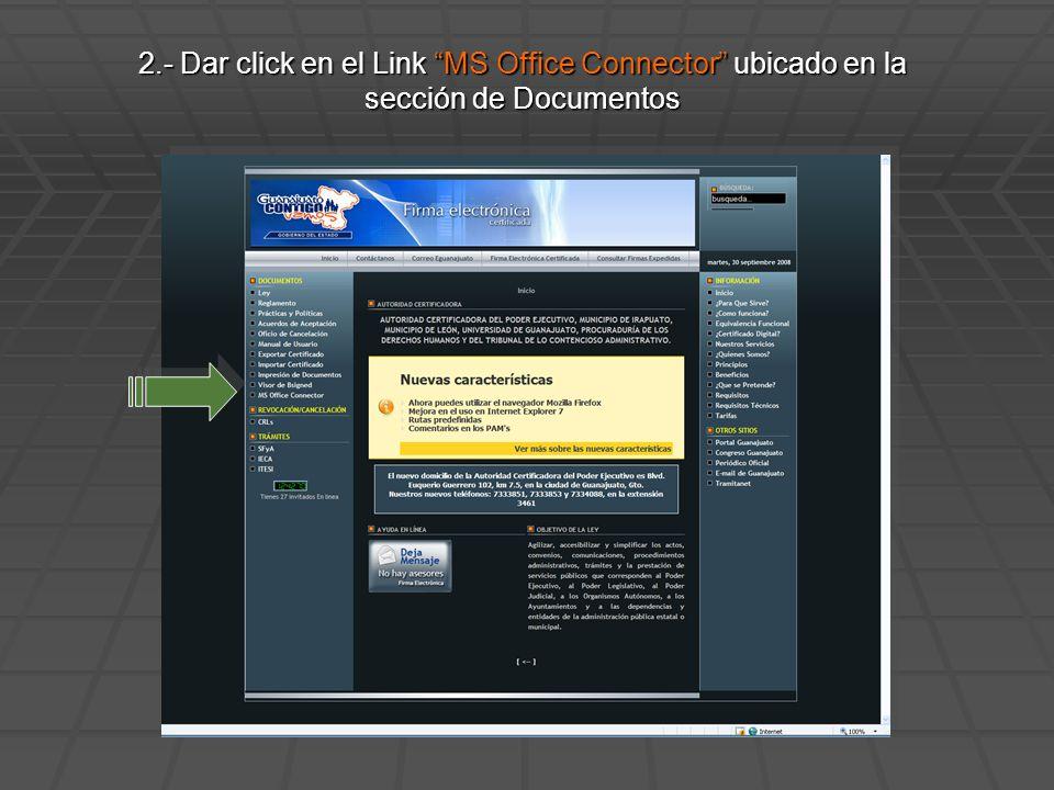 2.- Dar click en el Link MS Office Connector ubicado en la sección de Documentos