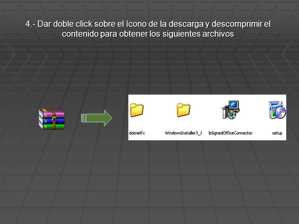 4.- Dar doble click sobre el ícono de la descarga y descomprimir el contenido para obtener los siguientes archivos