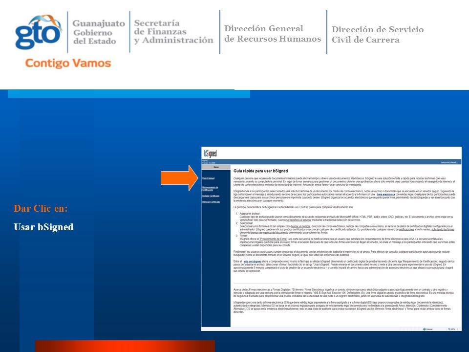 Dar Clic en: Usar bSigned Dirección General de Recursos Humanos Dirección de Servicio Civil de Carrera