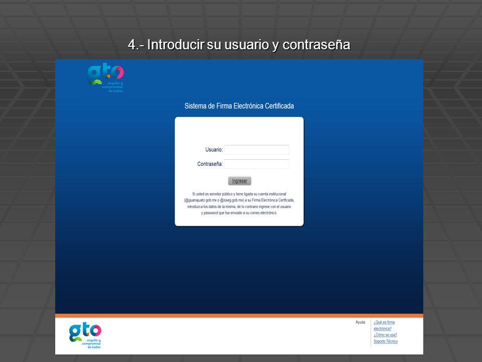 4.- Introducir su usuario y contraseña