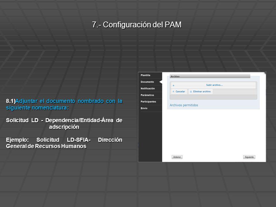 8.2) Notificación: PREDEFINIDA EN LA PLANTILLA 8.- Configuración del PAM