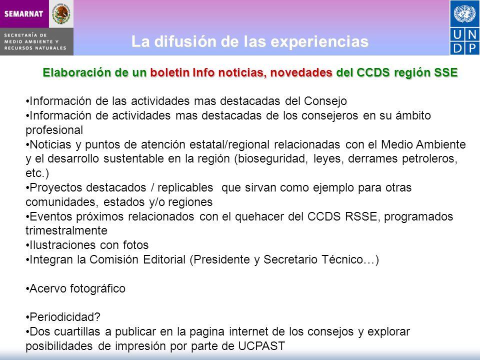La difusión de las experiencias Elaboración de un boletin Info noticias, novedades del CCDS región SSE Información de las actividades mas destacadas d
