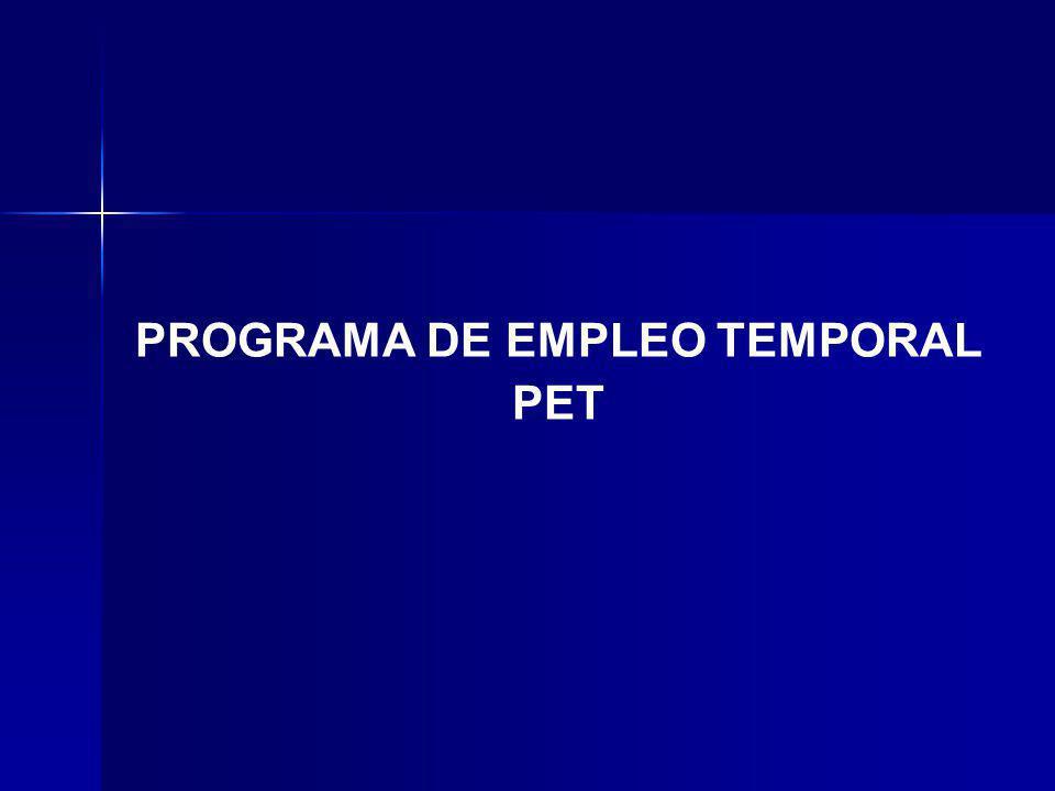 PROGRAMA DE EMPLEO TEMPORAL PET
