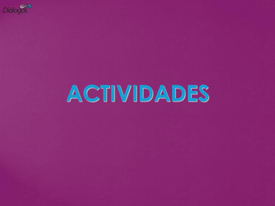 ACTIVIDADES ACTIVIDADES