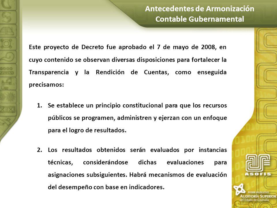 Este proyecto de Decreto fue aprobado el 7 de mayo de 2008, en cuyo contenido se observan diversas disposiciones para fortalecer la Transparencia y la