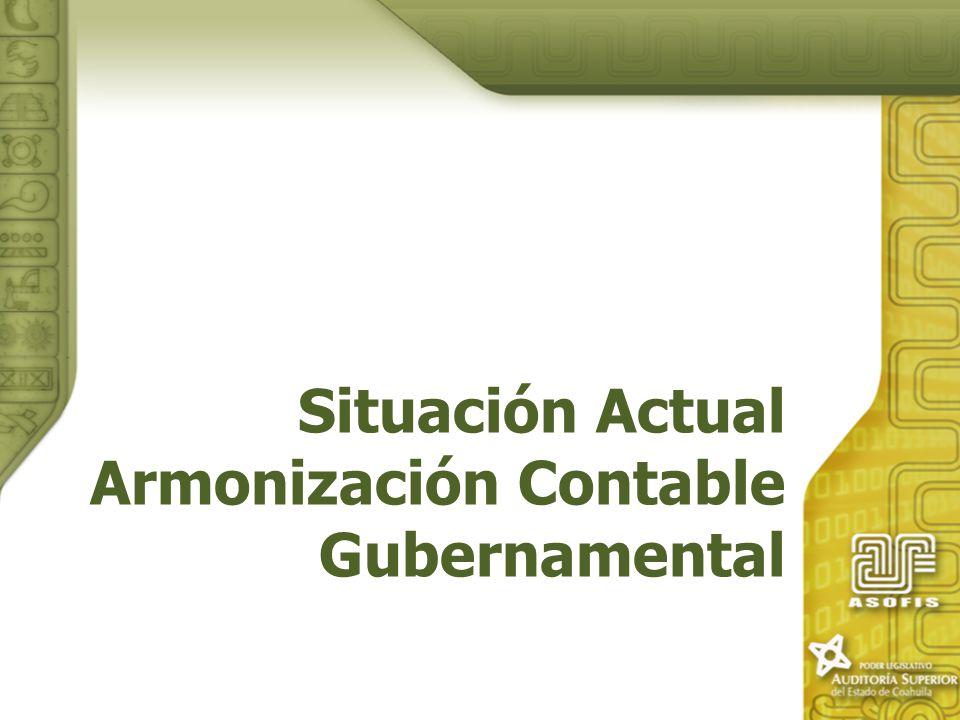 Situación Actual Armonización Contable Gubernamental