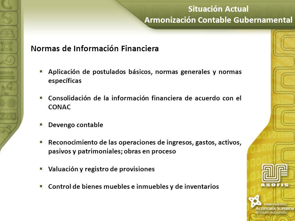 Normas de Información Financiera Aplicación de postulados básicos, normas generales y normas específicas Consolidación de la información financiera de