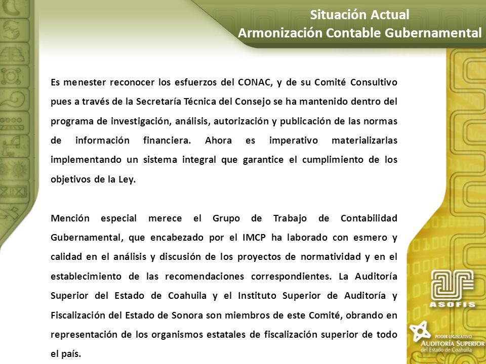 Es menester reconocer los esfuerzos del CONAC, y de su Comité Consultivo pues a través de la Secretaría Técnica del Consejo se ha mantenido dentro del